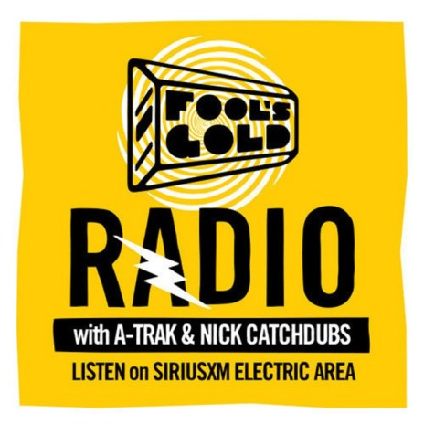 A-Trak & Nick Catchdubs – Fool's Gold Radio Episode 22 (September 2013)