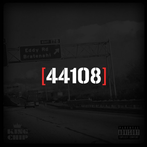 King Chip - 44108 (Mixtape)