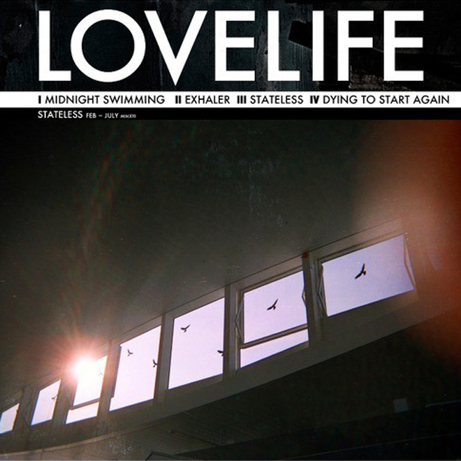 HYPETRAK Premiere: Lovelife - Stateless (Full Album Stream)