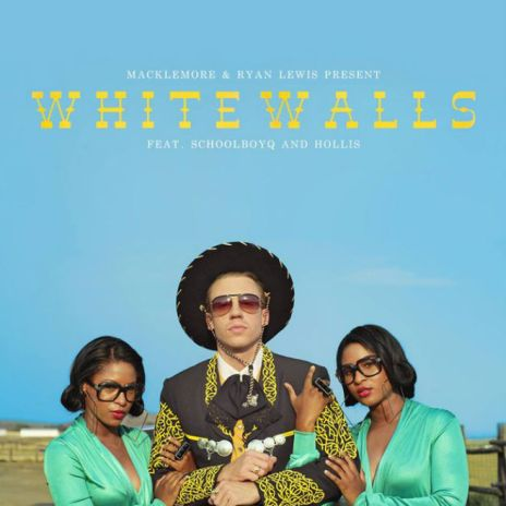 Macklemore & Ryan Lewis featuring ScHoolboy Q and Hollis - White Walls