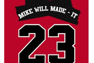 Mike Will Made It featuring Miley Cyrus, Wiz Khalifa & Juicy J - 23