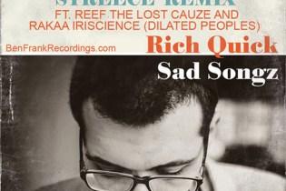 Rich Quick featuring Rakaa Iriscience & Reef The Lost Cauze - Travelin' Man (STREECE Remix)