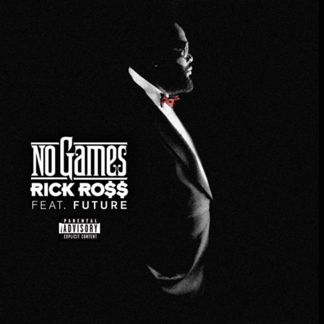 Rick Ross featuring Future - No Games