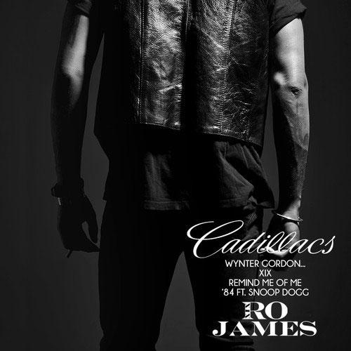 Ro James - Cadillacs (EP)