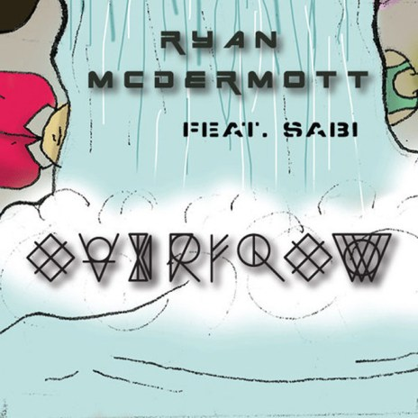 Ryan McDermott featuring Sabi – Overflow