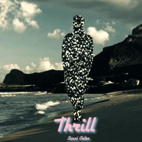 Sunni Colòn - Thrill