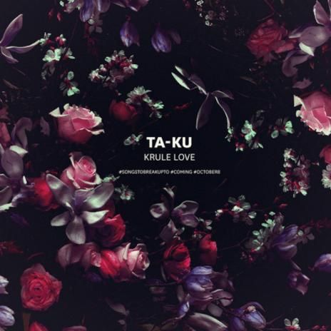 Ta-ku - Krule Love