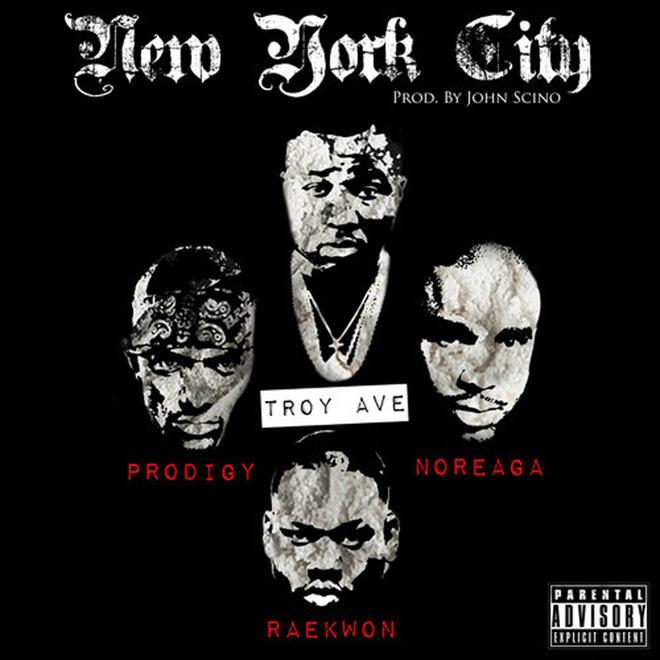 Troy Ave featuring Raekwon, N.O.R.E. & Prodigy - New York City