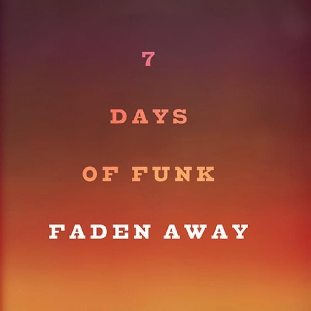 7 Days of Funk (Snoop Dogg & Dam-Funk) – Faden Away
