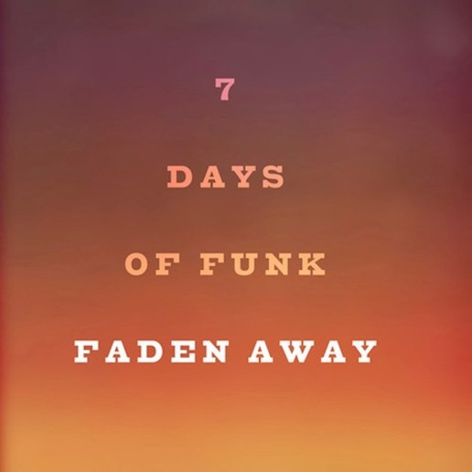 7 Days of Funk (Snoop Dogg & Dam-Funk) – Faden Away