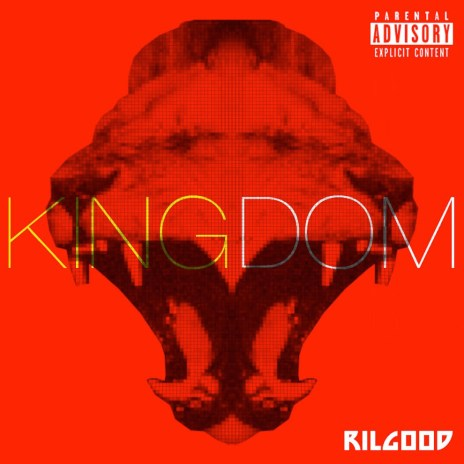 Rilgood - KINGDOM (Mixtape)