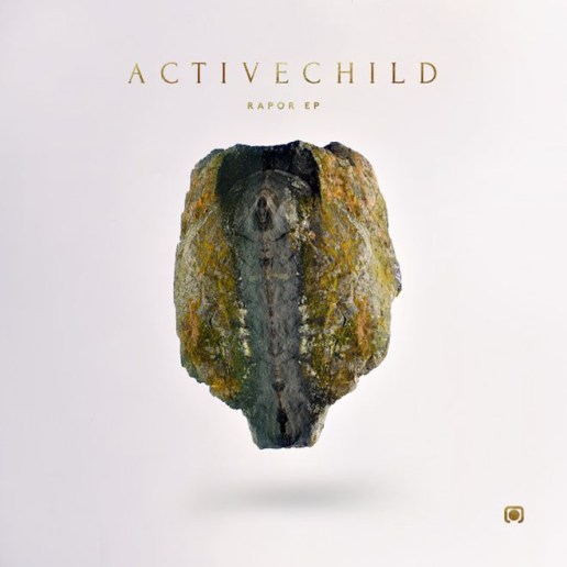 Active Child - Rapor (Full EP Stream)