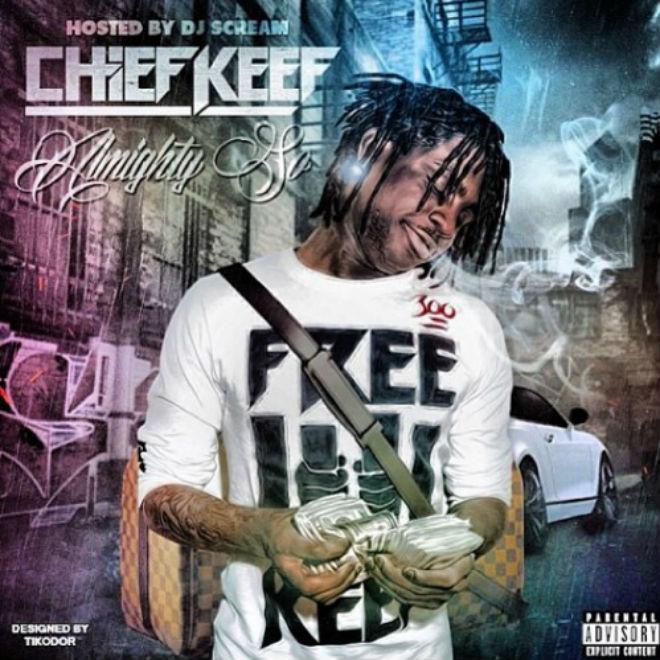 Chief Keef - Almighty So (Mixtape)