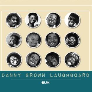 AUX Presents the Danny Brown Laughs Soundboard
