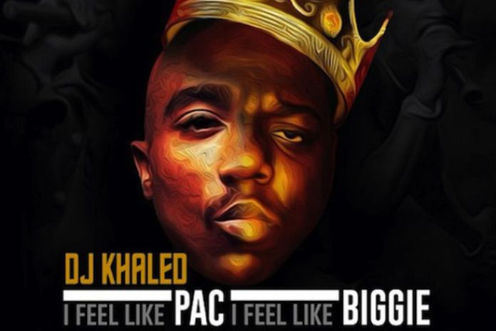 DJ Khaled featuring Rick Ross, Meek Mill, T.I., Diddy & Swizz Beatz – I Feel Like Pac, I Feel Like Biggie