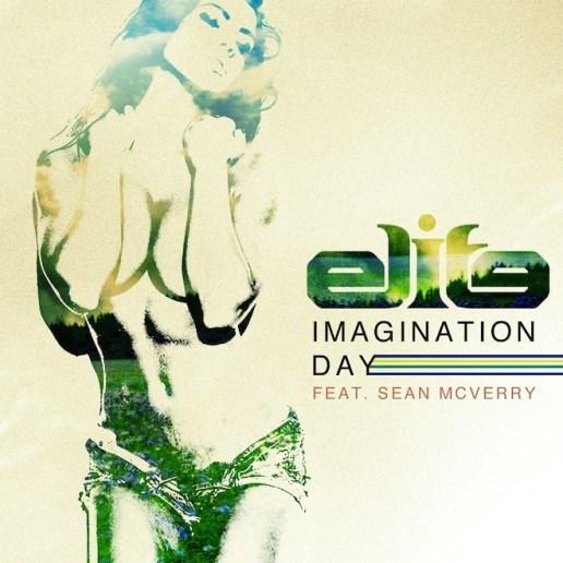 Elite featuring Sean McVerry - Imagination Day