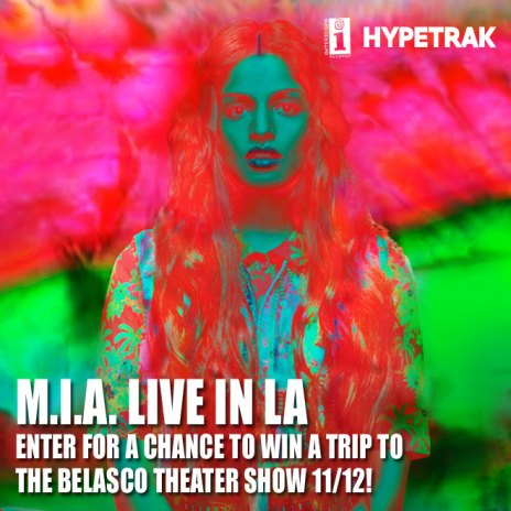 Flyaway: Win a Trip to M.I.A.'s Los Angeles Show On November 12!