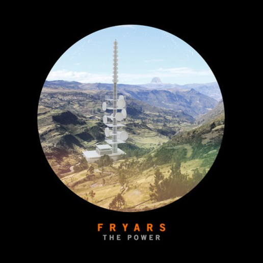Fryars – The Power