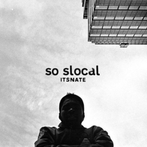 HYPETRAK Premiere: ItsNate - So Slocal (Mixtape)