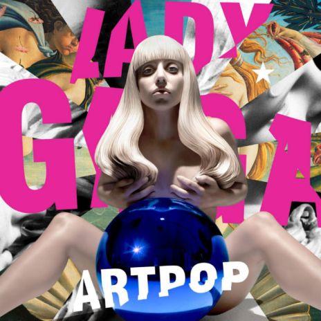 Lady Gaga Unveils Artwork for 'ARTPOP' - Designed byJeff Koons