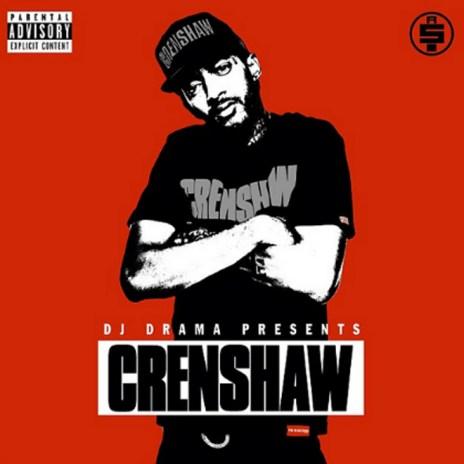 Nipsey Hussle - Crenshaw (Mixtape)