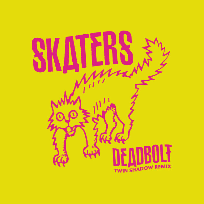 SKATERS - Deadbolt (Twin Shadow Remix)