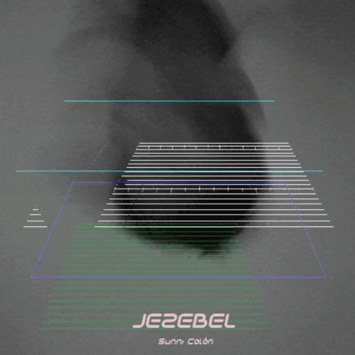 Sunni Colòn - Jezebel