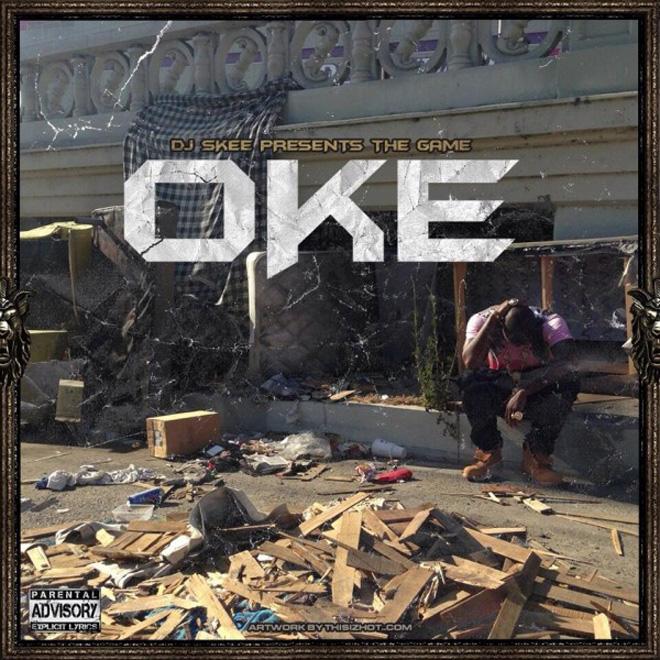 The Game - OKE  (Mixtape)