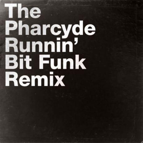 The Pharcyde - Runnin' (Bit Funk Remix)