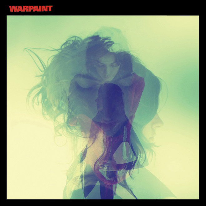 Warpaint - Love Is To Die