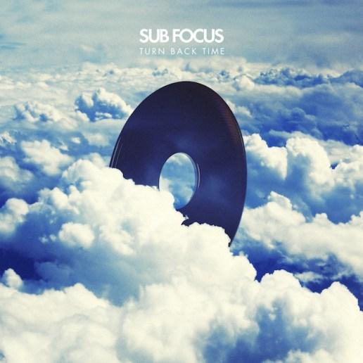 Sub Focus - Turn Back Time (Bro Safari & ETC!ETC! Remix)