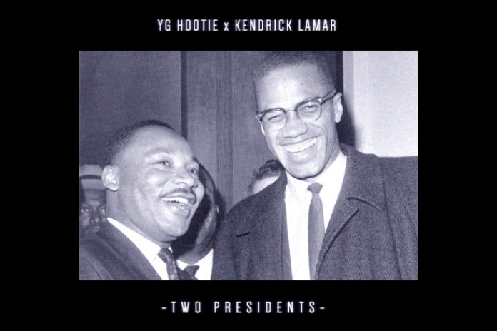 YG Hootie featuring Kendrick Lamar – Two Presidents