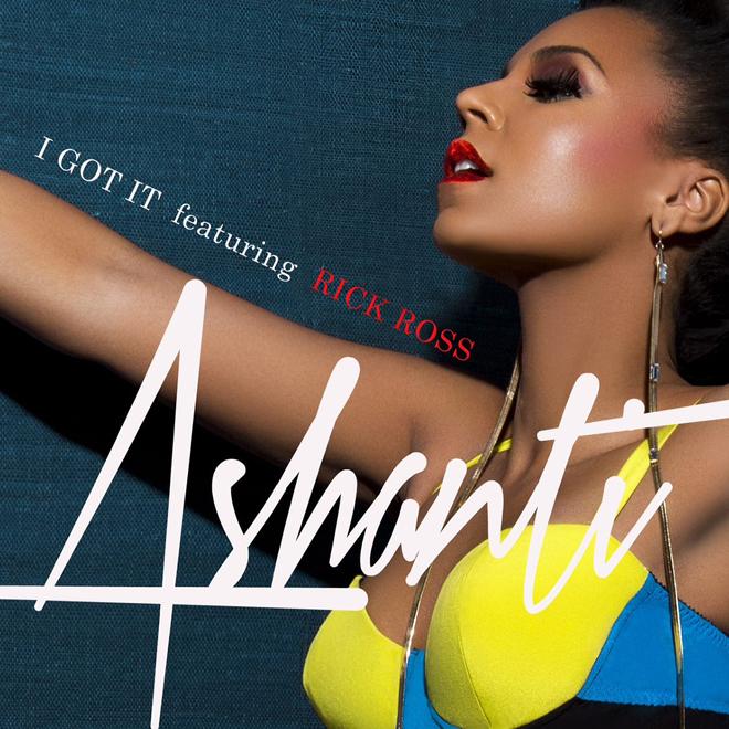 Ashanti featuring Rick Ross - I Got it