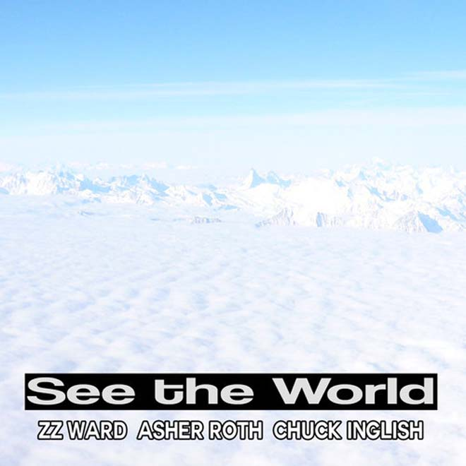Blended Babies featuring Asher Roth, Chuck Inglish & ZZ Ward – See The World (Remix)