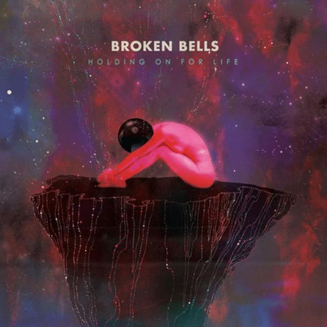 Broken Bells (Danger Mouse & James Mercer) – Holding On For Life