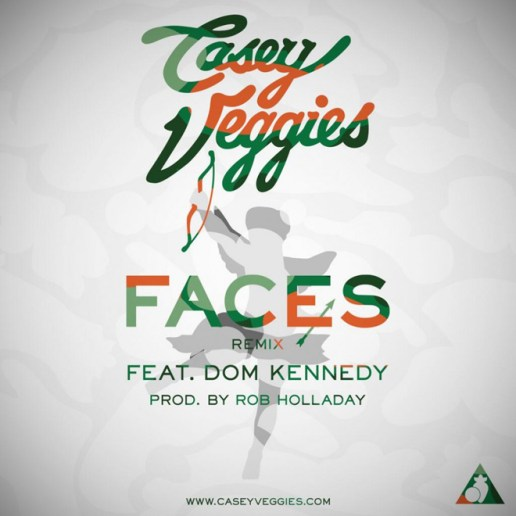 Casey Veggies featuring Dom Kennedy – Faces (Remix)