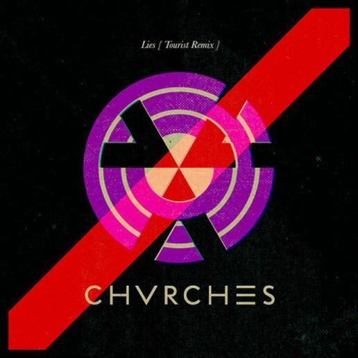 CHVRCHES – Lies (Tourist Remix)