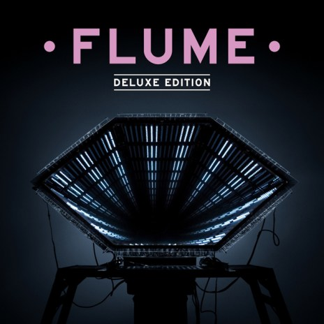 Flume - Deluxe Edition (Mixtape Stream)