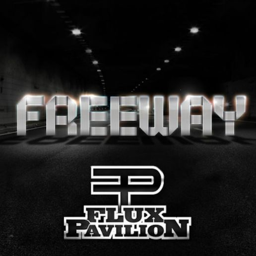 Flux Pavilion - Freeway (Full Album Stream)