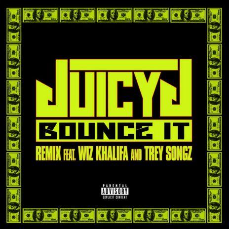 Juicy J featuring Wiz Khalifa & Trey Songz - Bounce It (Remix & Remix 2.0)