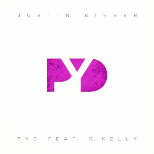 Justin Bieber featuring R. Kelly - PYD (Put You Down)