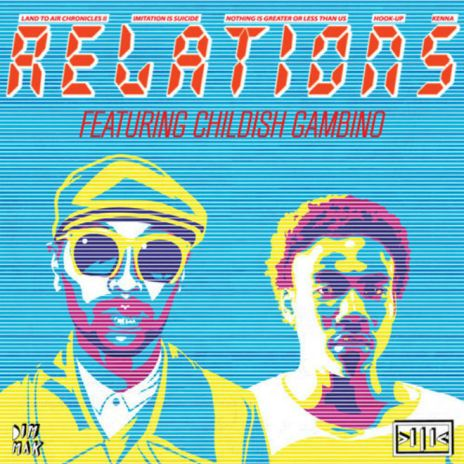 Kenna featuring Childish Gambino - Relations (Remix)