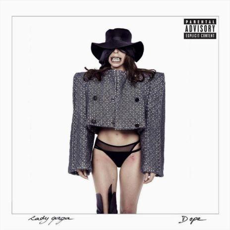 Lady Gaga - Dope