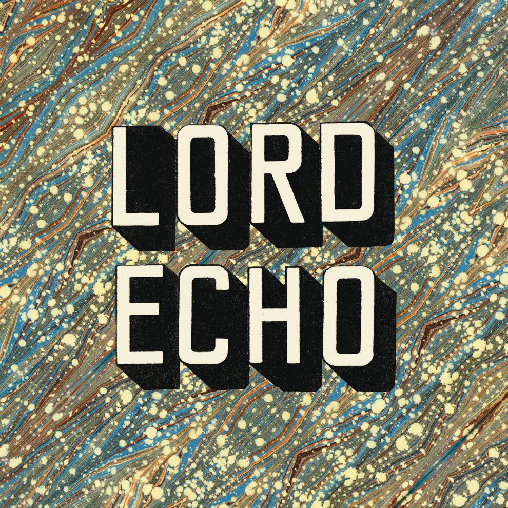 Lord Echo - Curiosities (Exclusive Album Stream)