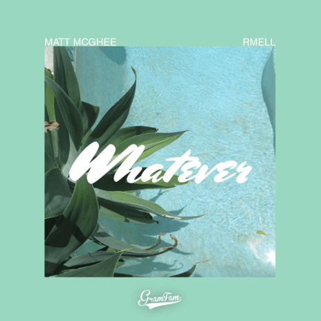 Matt McGhee featuring rMell - Whatever