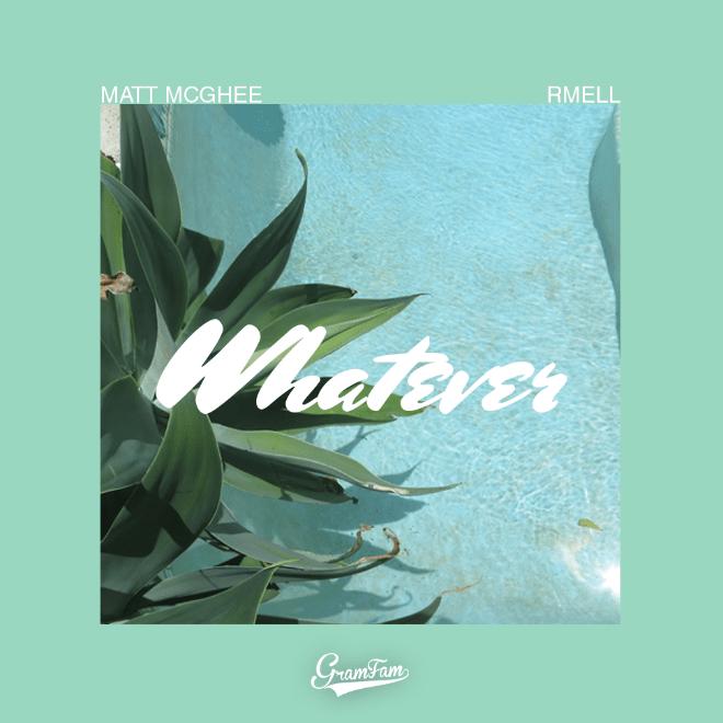 Matt McGhee featuring rMell - Whatever