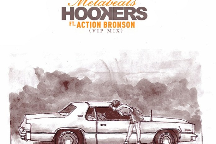 Metabeats featuring Action Bronson – Hookers (VIP Remix)