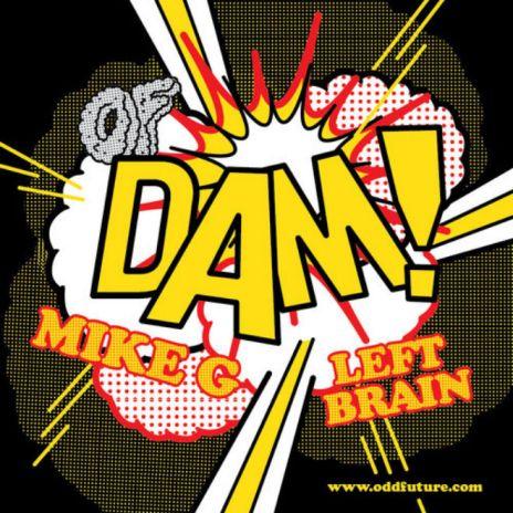 Mike G featuring Left Brain - DAM