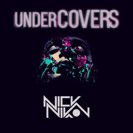 "Nick Nikon Covers Kendrick Lamar's ""B*tch Don't Kill My Vibe,"" Releases 'underCovers' EP"