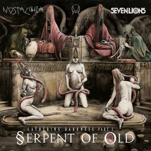 Seven Lions featuring Ciscandra Nostalghia - Serpent Of Old